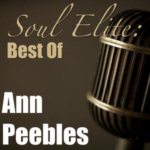 Soul Elite: Best Of Ann Peebles