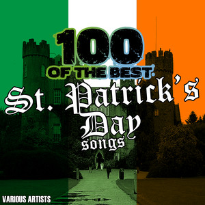 100 Of The Best St. Patrick's Day Songs