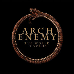 Arch Enemy, The World Is Yours på Spotify
