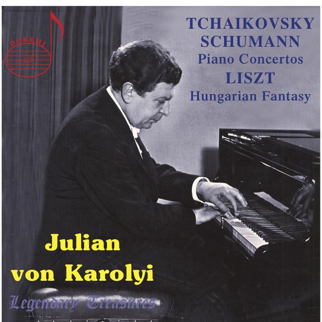 Julian von Karolyi: Tchaikovsky & Schumann Concertos (Vol.1) Albumcover