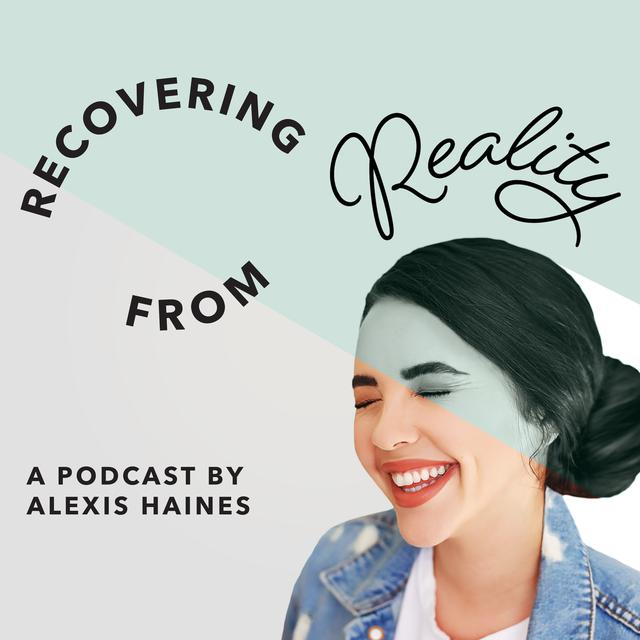 Recovering From Reality