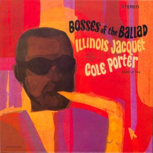 Bosses Of The Ballad: Illinois Jacquet Plays Cole Porter album