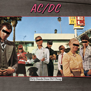Dirty Deeds Done Dirt Cheap - Ac Dc