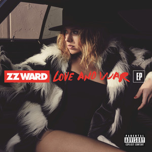 Love and War - ZZ Ward