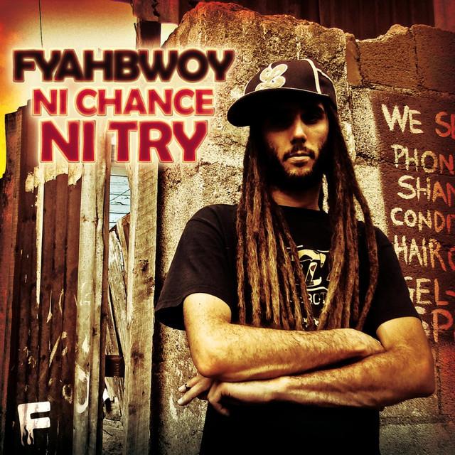 Ni Chance Ni Try