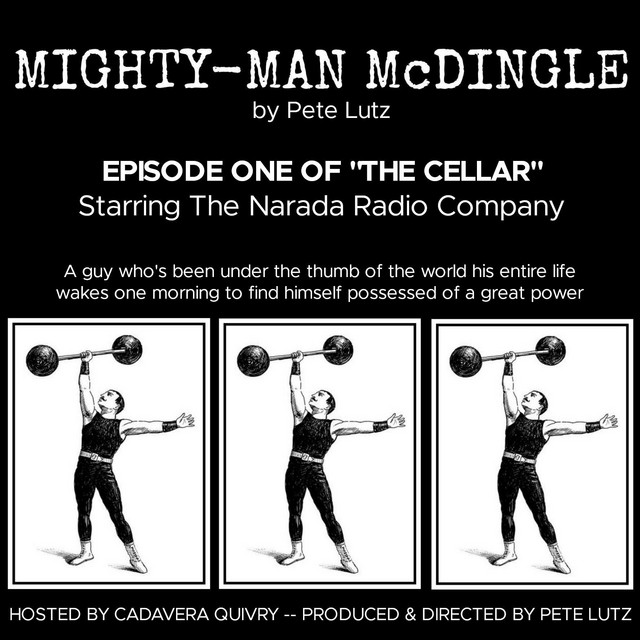 The Cellar Episode 1: Mighty Man McDingle, an episode from