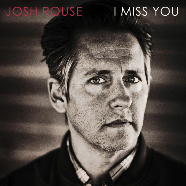 I Miss You by Josh Rouse on Spotify