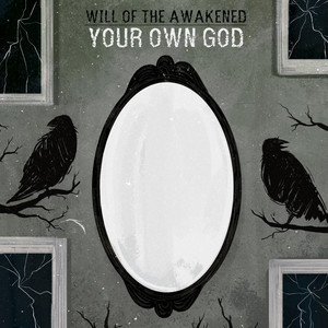 Will Of The Awakened – Your Own God (2019) Download