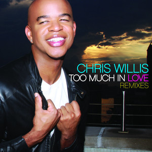 Too Much In Love Remixes
