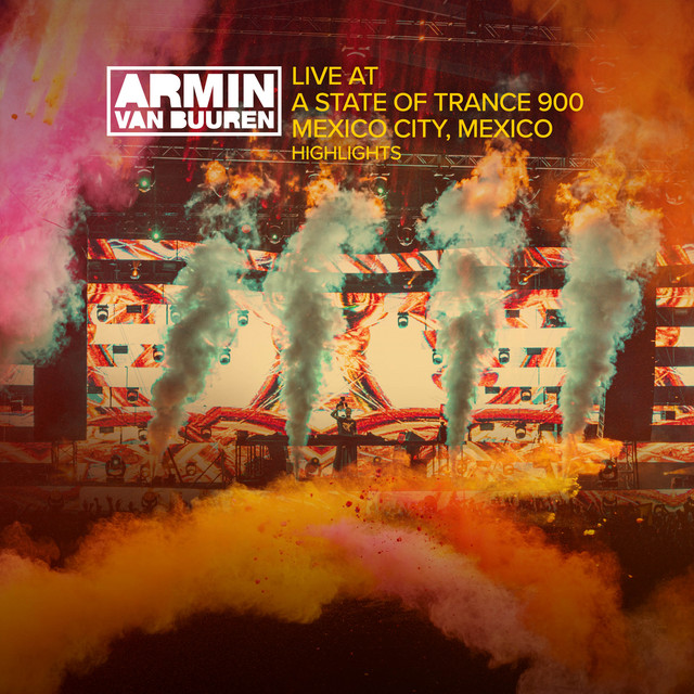 Album cover for Live at ASOT 900 (Mexico City, Mexico) [Highlights] by Armin van Buuren