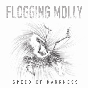 Speed of Darkness - Flogging Molly
