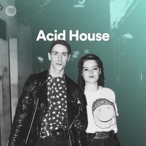 Acid house on spotify for Acid house uk