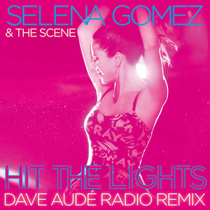Hit the Lights (Dave Audé Radio Remix)