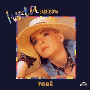 Iveta Bartošová - Tobě