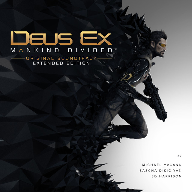 Deus Ex: Mankind Divided (Original Soundtrack - Extended Edition)