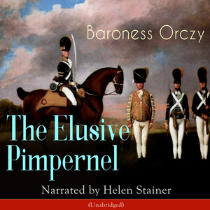 The Elusive Pimpernel Audiobook