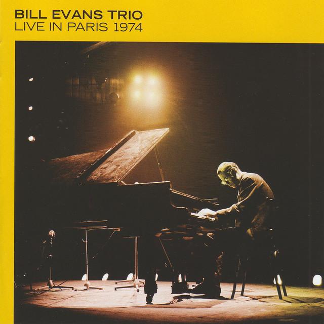 Live in Paris 1974 by Bill Evans Trio on Spotify