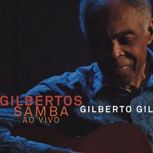 Gilbertos Samba Ao Vivo