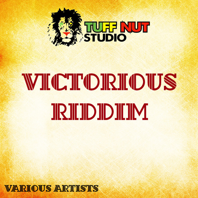 Victorious Riddim (Instrumental), a song by Tuff Nut Studio on Spotify
