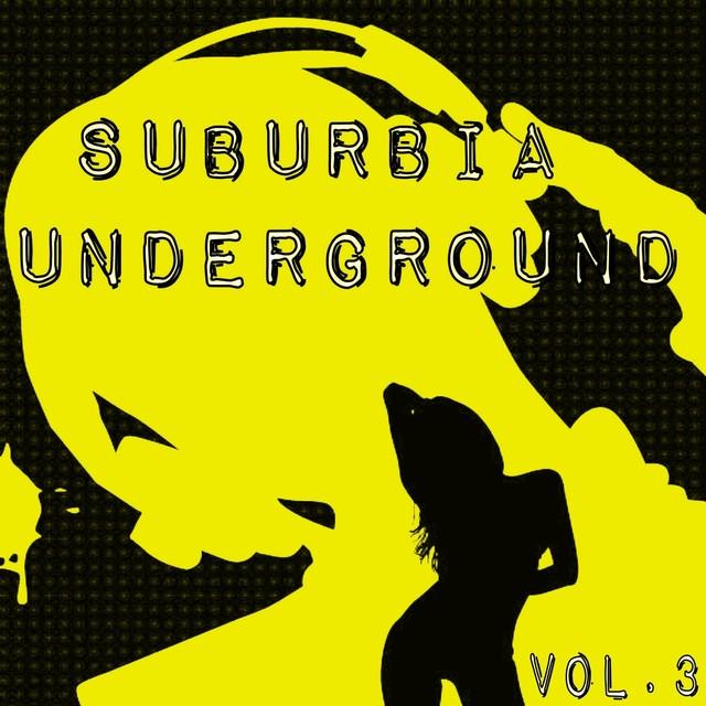 Suburbia Underground, Vol. 3