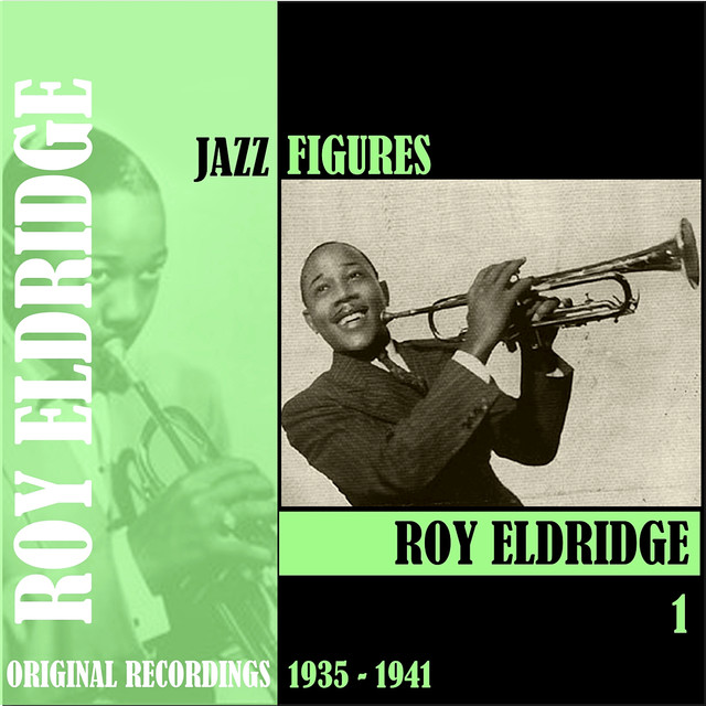 Roy Eldridge Jazz Figures / Roy Eldridge, Volume 1 (1935-1941) album cover
