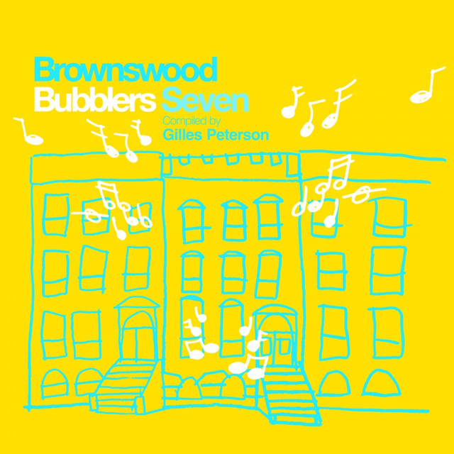 Brownswood Bubblers Seven (Gilles Peterson Presents)