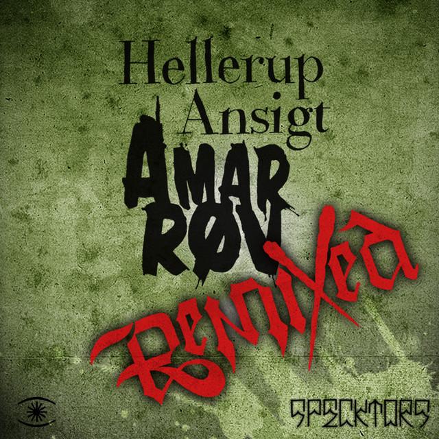 Hellerup Ansigt // Amar Røv (Remixes)