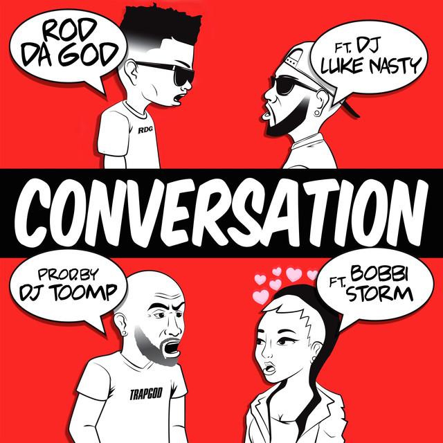 Conversation (feat. DJ Luke Nasty & Bobbi Storm)