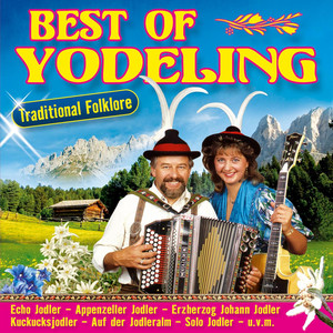 Best of Yodeling - Traditional Folklore album