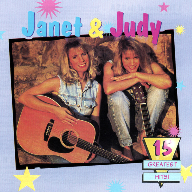 15 Greatest Hits by Janet & Judy