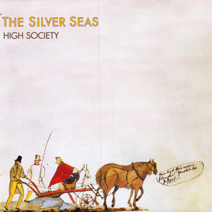 High Society - The Silver Seas