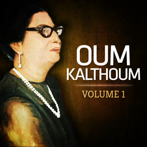 Oum Kalthoum Omme Kolsoum La Diva III