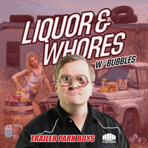 Liquor & Whores - Bubbles