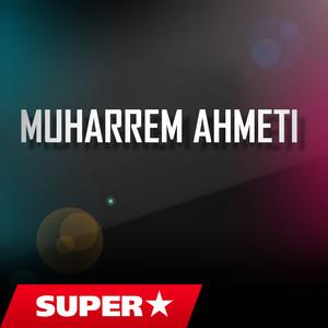 Muharrem Ahmeti - 6 tetor Albümü