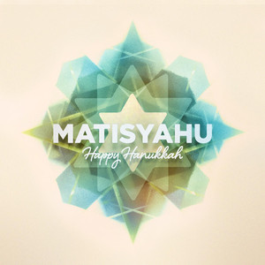 Happy Hanukkah - Matisyahu