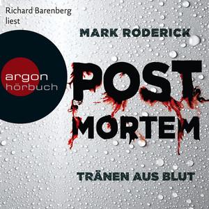 Post Mortem - Tränen aus Blut (Ungekürzte Lesung) Hörbuch kostenlos