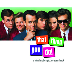 That Thing You Do! Original Motion Picture Soundtrack - The Wonders