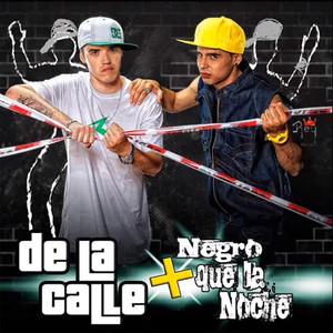 Más Negro Que la Noche - De La Calle