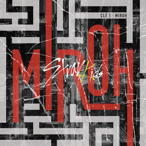 Clé 1 : MIROH - Stray Kids