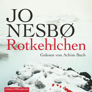 Rotkehlchen (Harry Holes dritter Fall) Audiobook