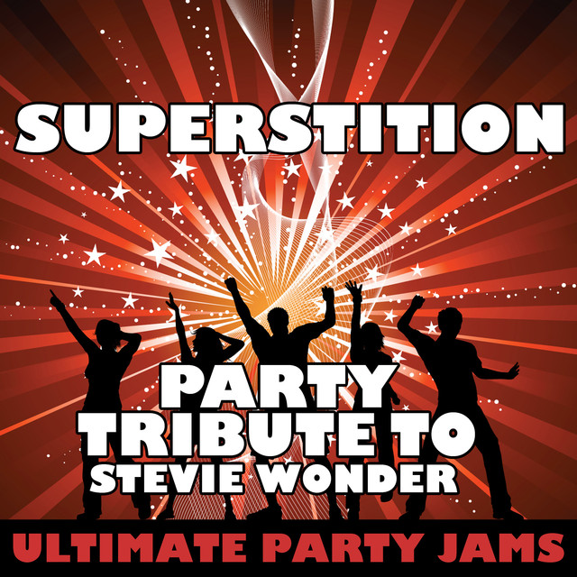 Superstition (Party Tribute to Stevie Wonder) by Ultimate