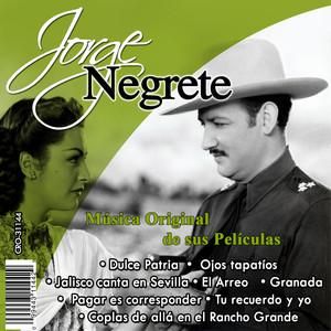 Jorge Negrete el Charro Inmortal Musica Original de Sus Peliculas album