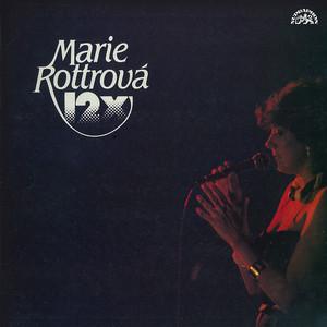 Marie Rottrová - 12 x Marie Rottrová