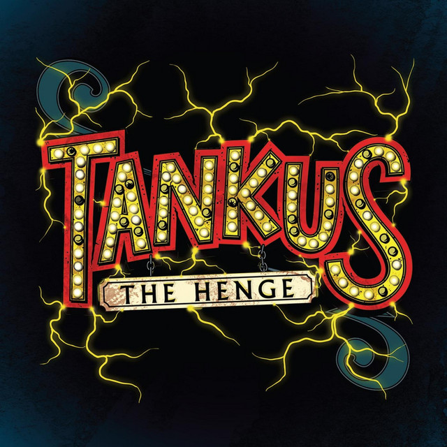 Tankus The Henge tickets and 2018 tour dates