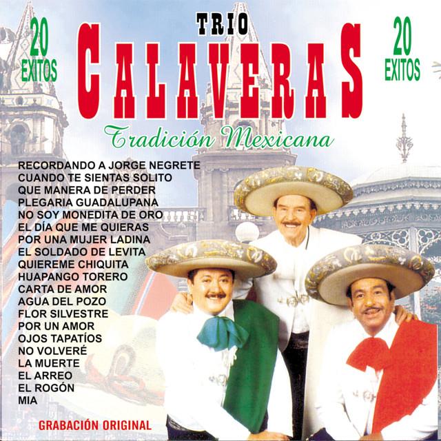 Trio Calaveras Tradicion Mexicana 20 Exitos