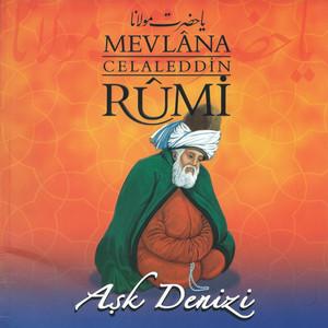 Mevlana Celaleddin Rumi / Aşk Denizi Albümü