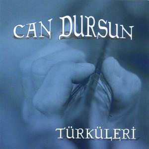 Can Dursun Türküleri
