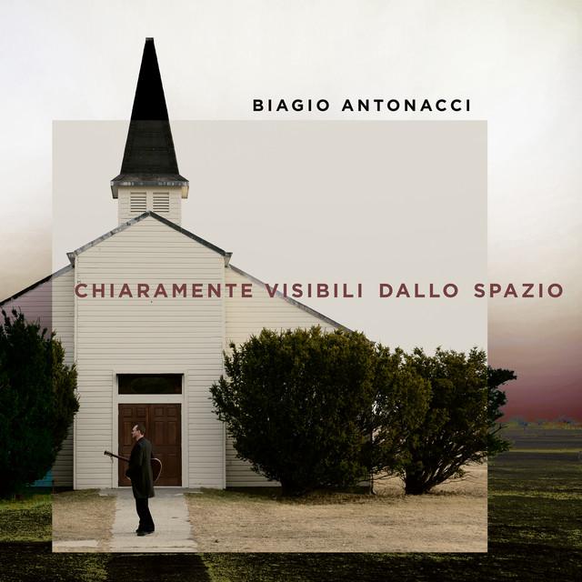 Album cover for Chiaramente visibili dallo spazio by Biagio Antonacci