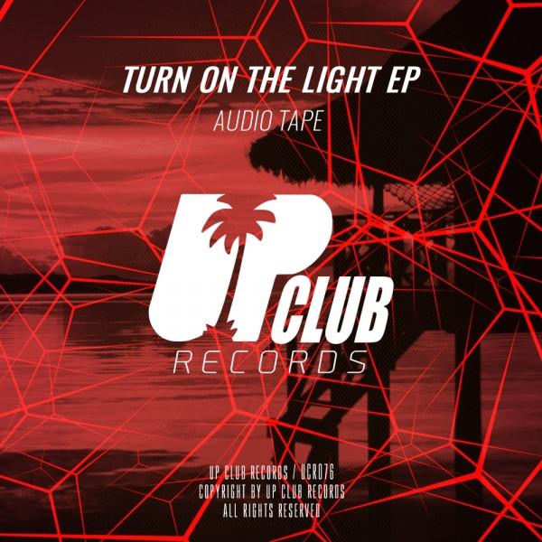 Turn On The Light EP