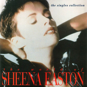 The World Of Sheena Easton - The Singles album